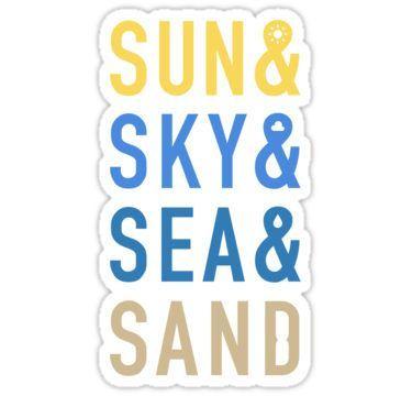 Fun In The Sun Sticker By Haasbroek In 2021 Beach Quotes Sky Sea Beach