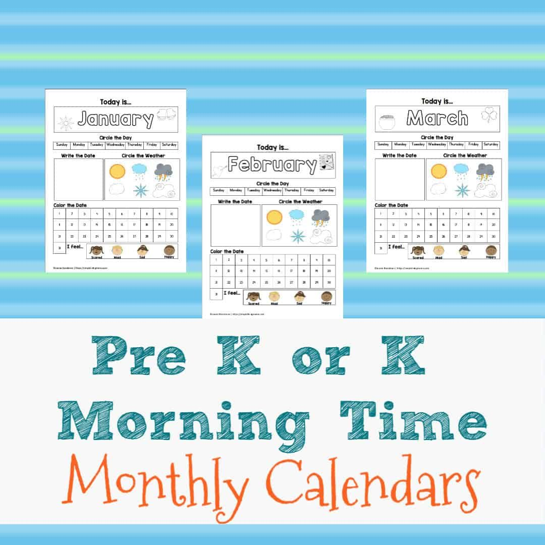 Pre K K Monthly Morning Time Calendars