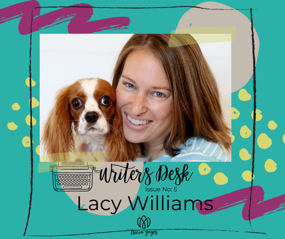 Writer's Desk Issue No 5 Lacy Williams Tricia Goyer