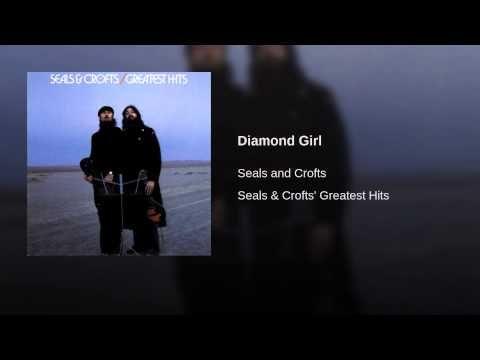 Diamond Girl - Seals & Crofts YouTube   Music in 2019