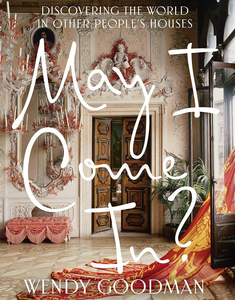 May I Come In Is Profusely Illustrated With Superb Images By Leading Interior Photographers As Well As Goo Interior Design Books Coffee Table Books New Books