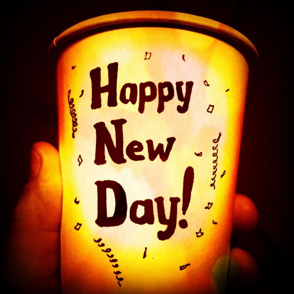 Celebrate each new day!