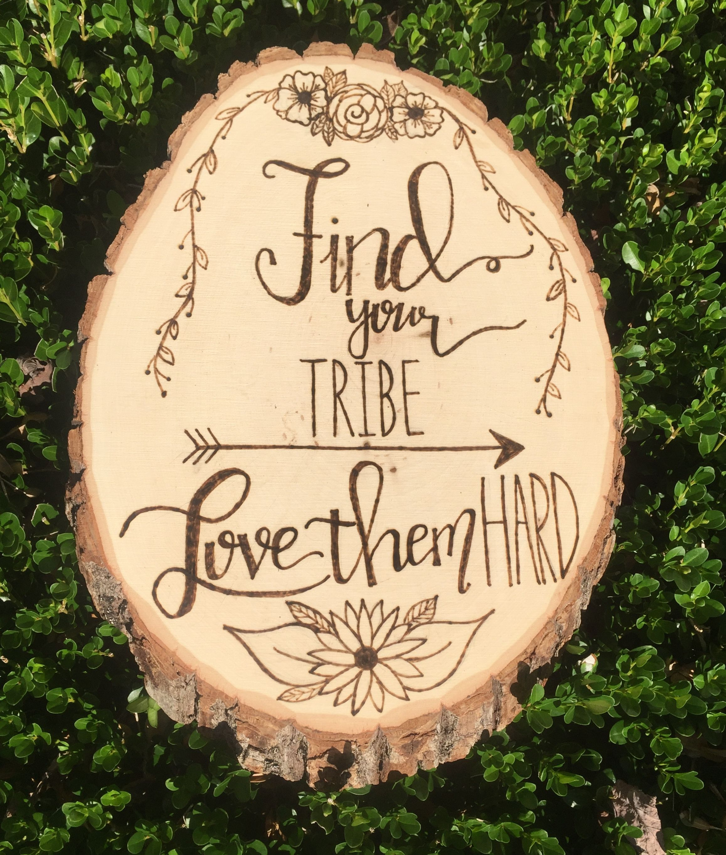 Download Find Your Tribe Love Them Hard wood burned sign #etsy # ...