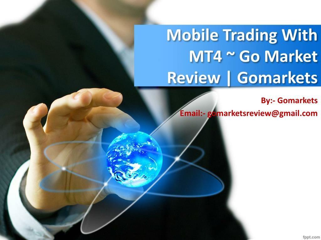 Go Markets Mt4 Trading Guide Go Market Reviews Digital