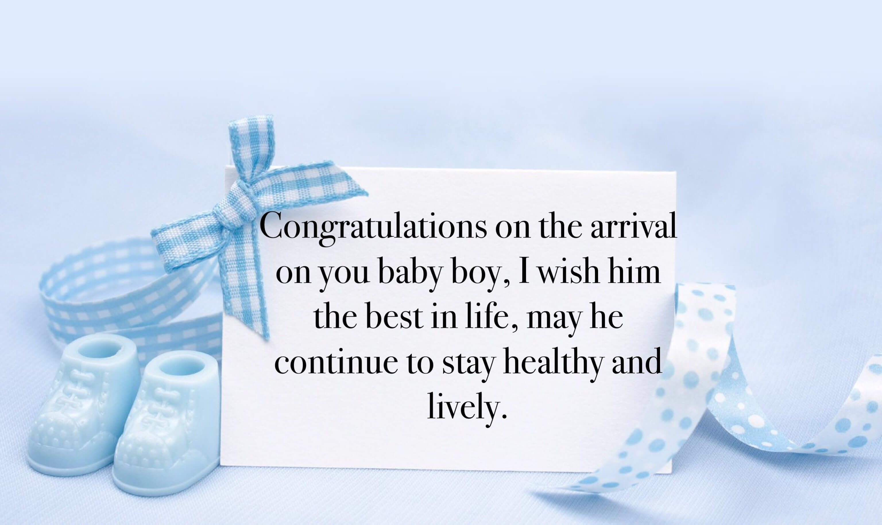 70 Congratulation Wishes For New Born Baby Boy The Right Messages Baby Boy Messages Baby Messages Baby Boy Congratulations Messages