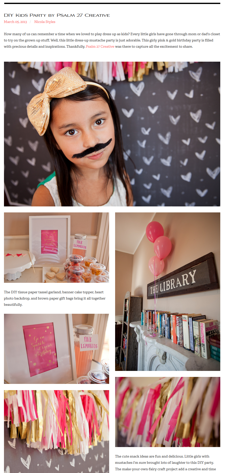 this little dress-up mustache party is just adorable. This girly pink & gold birthday party is filled with precious details and inspirations.