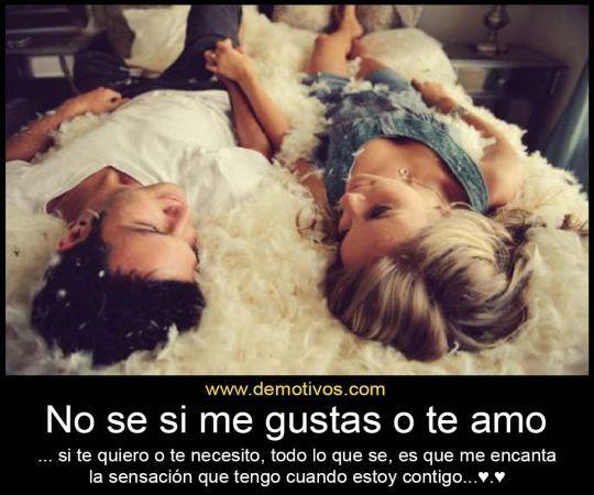 No Se Si Me Gustas O Te Amo... Te ha Pasado... - http://imagenesdeamoresx.com/no-se-si-me-gustas-o-te-amo-te-ha-pasado/