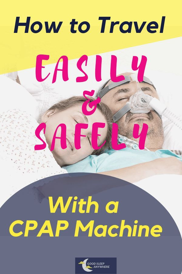 How to Travel Easily And Safely With Your CPAP Machine ...