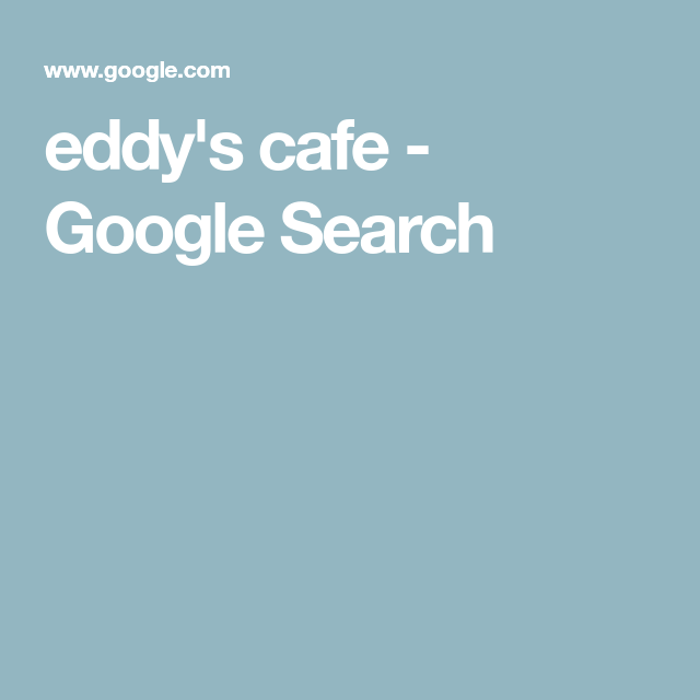Eddy S Cafe Google Search Order Chinese Food Chinese Food Delivery Menu Restaurant