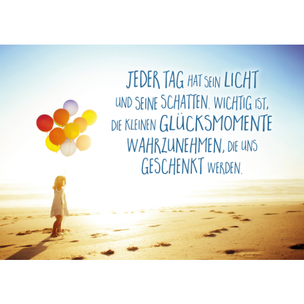Jeder Tag | sprüche/memos/thoughts | Quotes, Happy quotes, Best quotes
