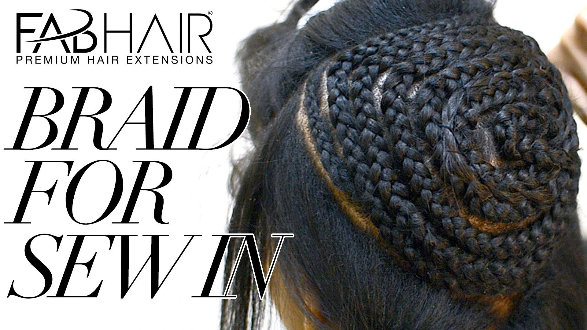 How to braid for sew in weave virgin brazilian hair extensions versatile sew in braid pattern jeuxipadfo Gallery