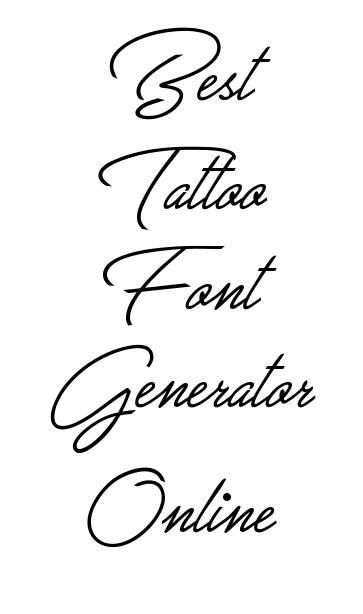Tattoo Lettering Font Generator Online Perfect For Putting In Names And Addresses To Tattoo Fonts Generator Tattoo Lettering Generator Tattoo Lettering Fonts