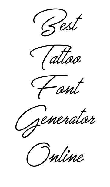 Tattoo Lettering Font Generator Online Tattoo Fonts Generator