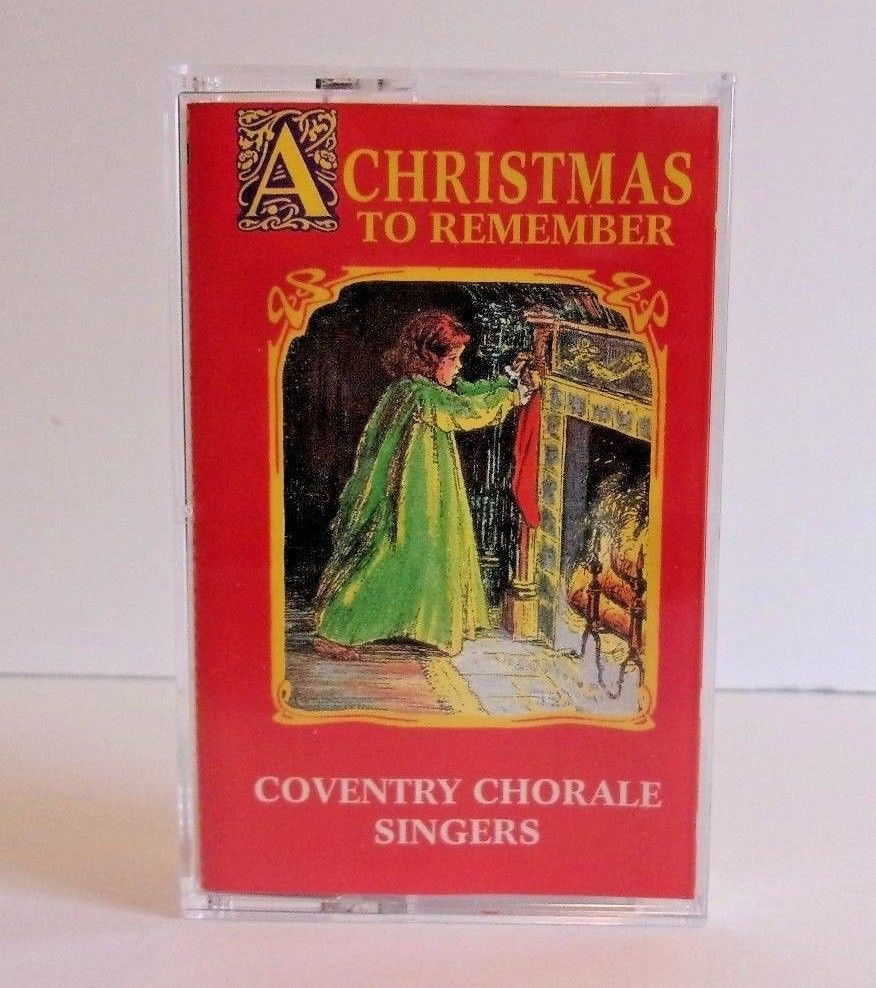 Coventry Chorale Singers A Christmas to Remember Cassette
