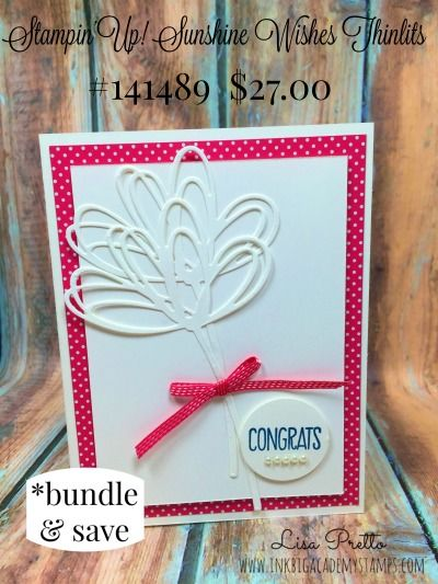 Stampin'Up! Sunshine Thinlits, Congratulations, Melon Mambo, Lisa Pretto, InkBig Academy Stamps