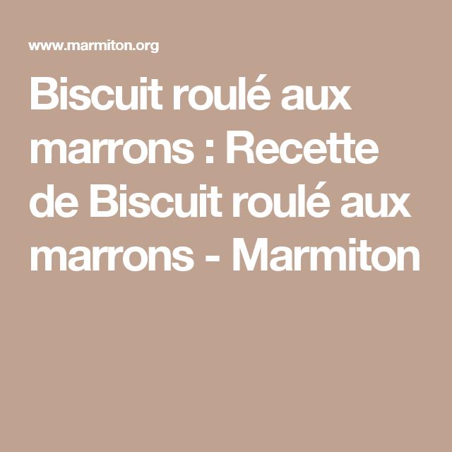Biscuit roulé aux marrons #biscuitroulé Biscuit roulé aux marrons : Recette de Biscuit roulé aux marrons - Marmiton