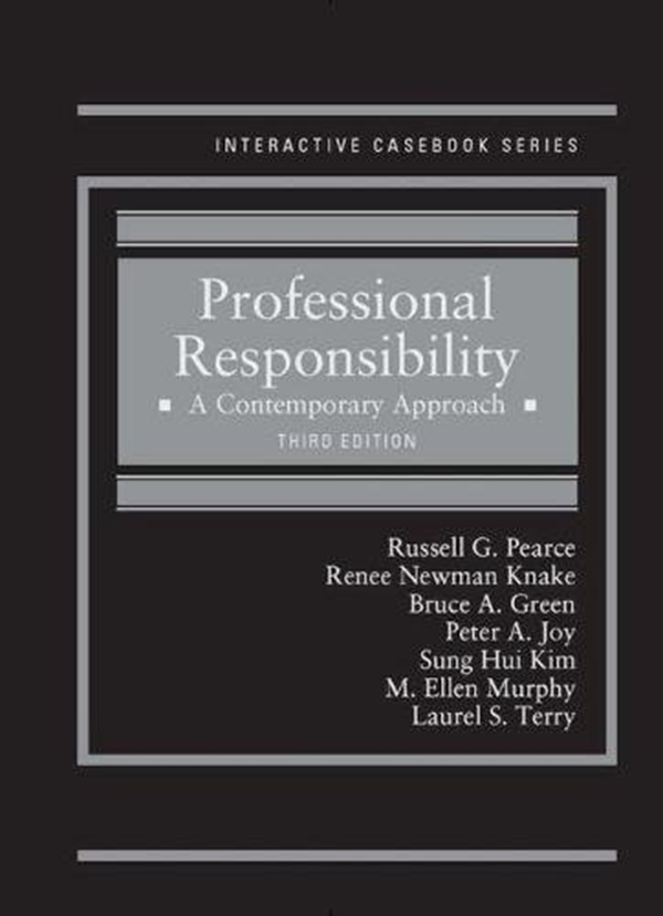 Professional Responsibility A Contemporary Approach Interactive Casebook Series By Russell Pearce West Academic Publishing Ebook Books To Read What To Read