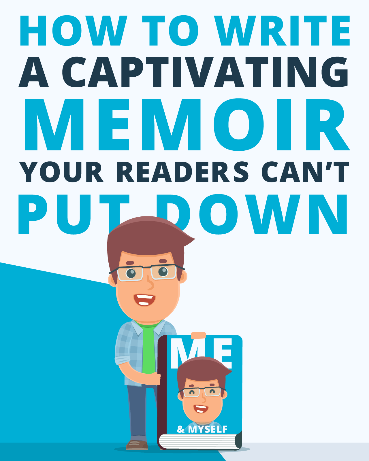 How To Write A Captivating Memoir Your Readers Can T Put