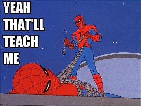 19 Hilarious Spiderman Memes Lovelyish Spiderman Meme Spider Meme Spiderman