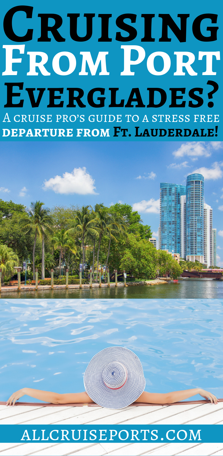Cruising From Port Everglades A Cruise Pro S Guide To A Stress Free Departure From Ft Lauderdale Save This For Cruise Port Cruise Planning Cruise Pictures