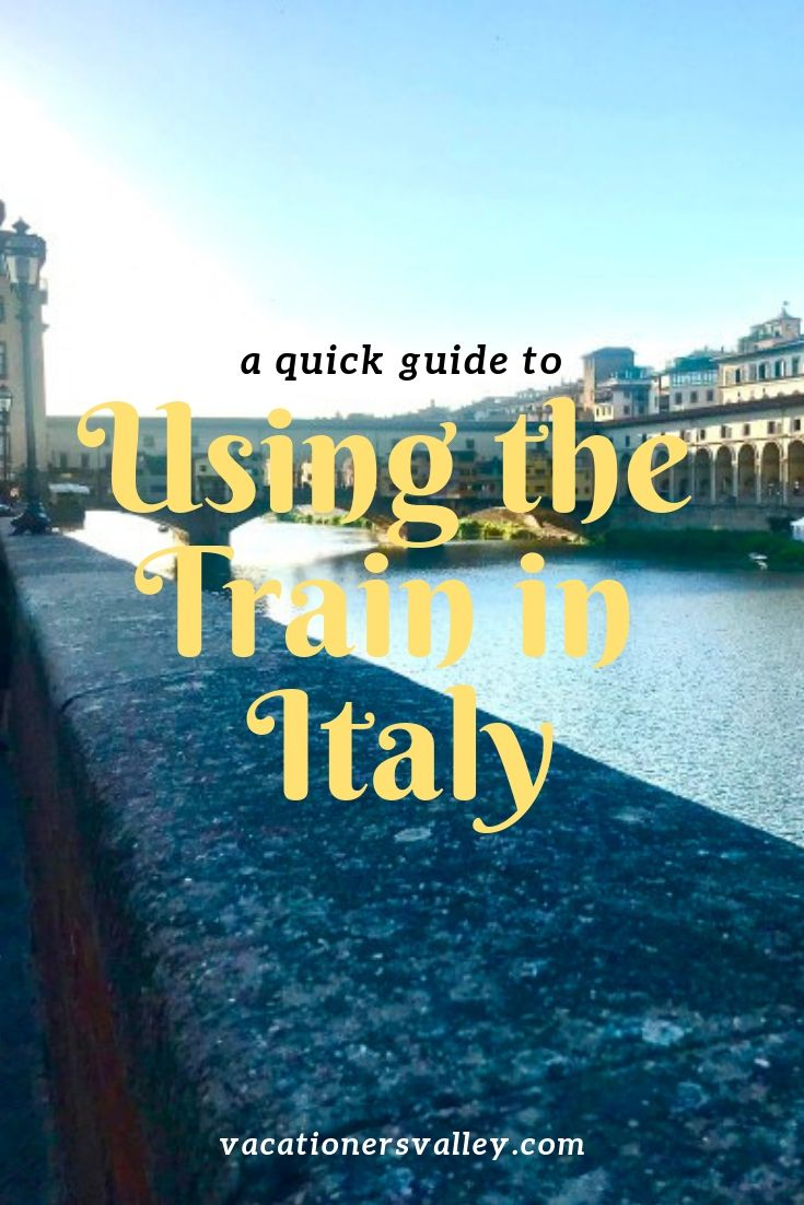 Using The Train In Italy. Using The Train To Get Around