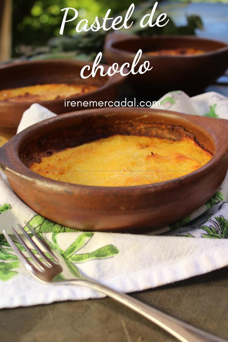 Pastel De Choclo Cocina Chilena Irene Mercadal Receta En 2020 Pastel De Choclo Cocina Chilena Pasteles