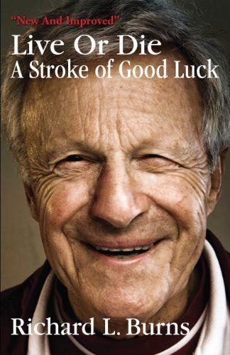 Live Or Die by Richard L. Burns. $6.92. Publisher: D Books (April 9, 2012). Publication: April 9, 2012. 168 pages