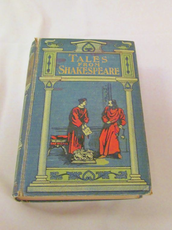 Tales from Shakespeare by Charles Lamb  1909  by GifttotheWorld, $12.00