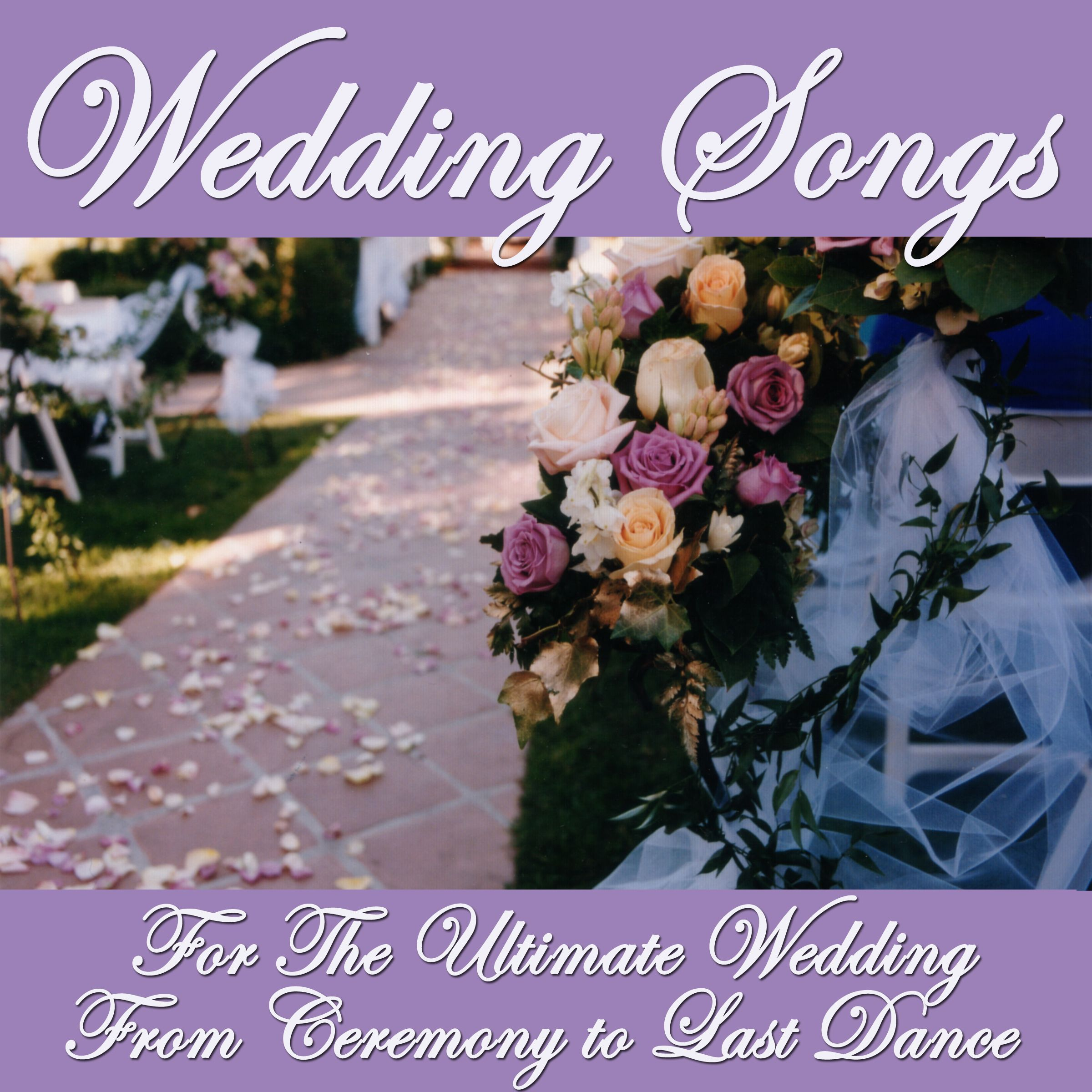 Wedding Songs For The Ultimate