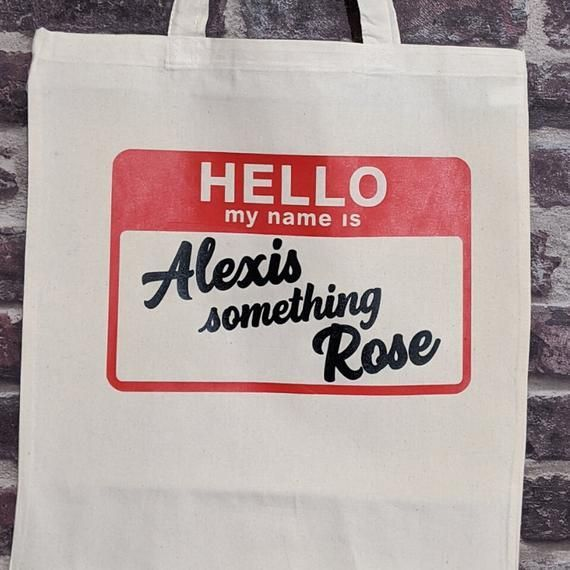 Schitts Creek tote bag Alexis Rose netflix Canada TV show shopping bag The Roses funny tote bag gift Middle name Schitts Creek tote bag Alexis Rose netflix Canada TV show...