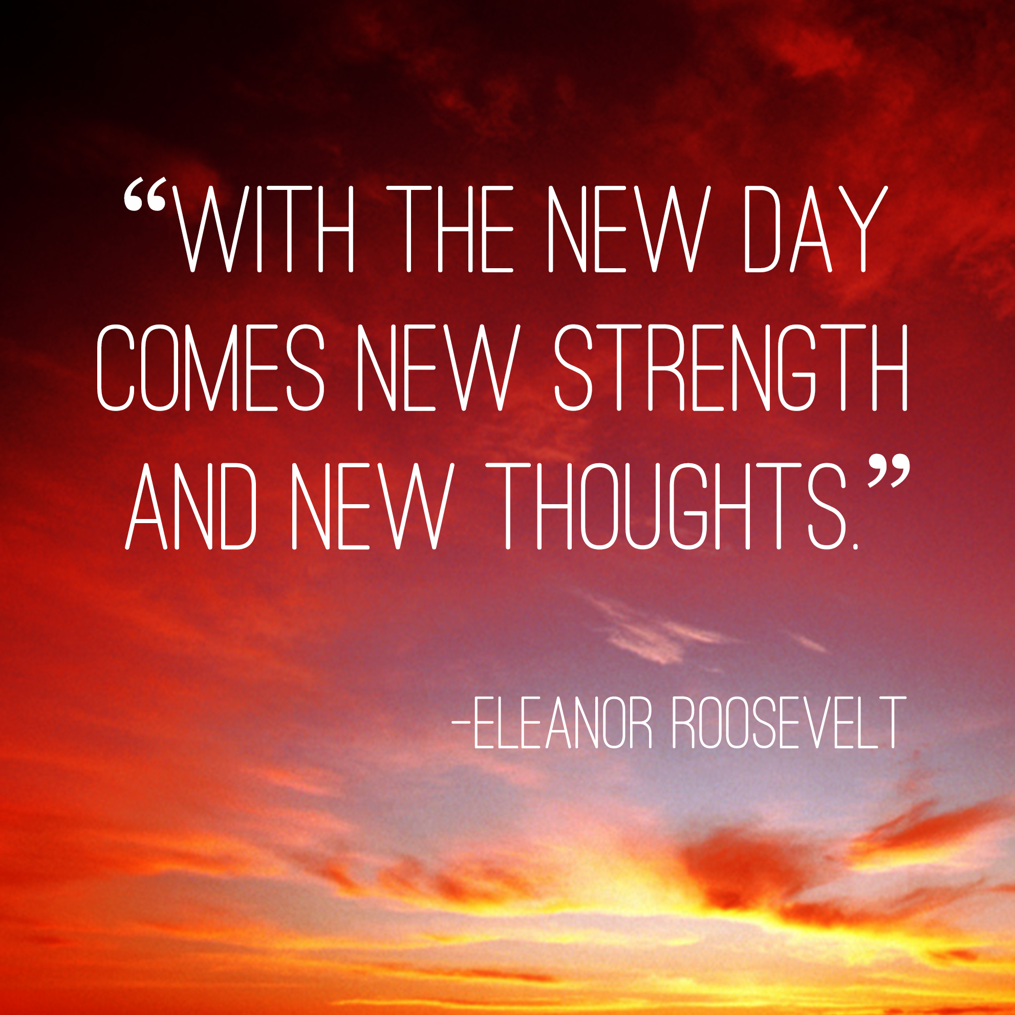 """30 Daily Inspirational Quotes To Start Your Day: """"With The New Day Comes New Strength And New Thoughts"""