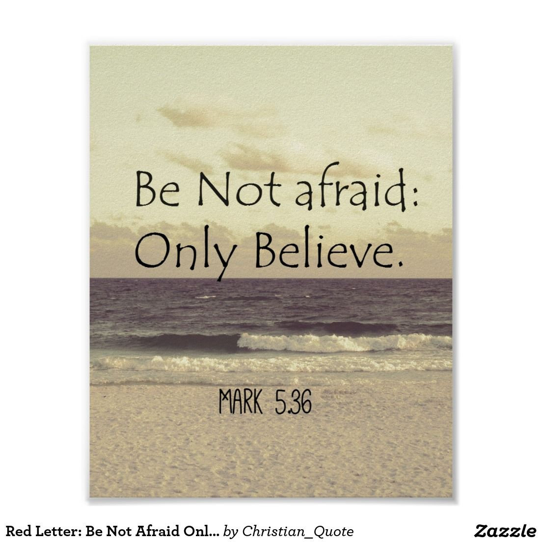 Red Letter: Be Not Afraid Only Believe Bible Verse Poster