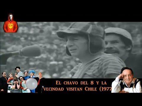 Resultado De Imagen Para El Chavo Del Ocho En Chile Humor Youtube Chile