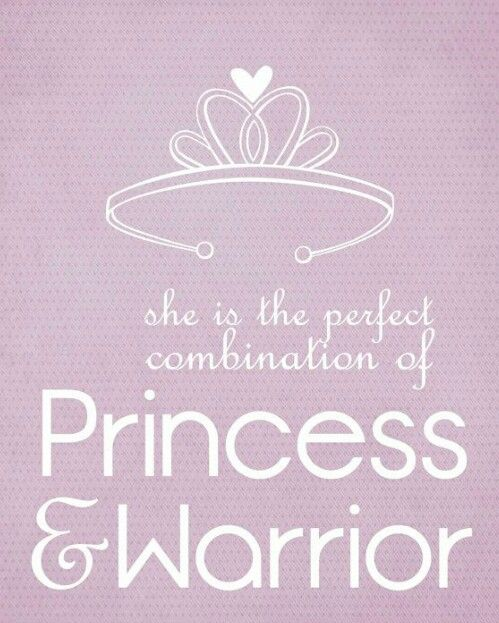 My Princessmy Warrior Quotes About Babies Frases
