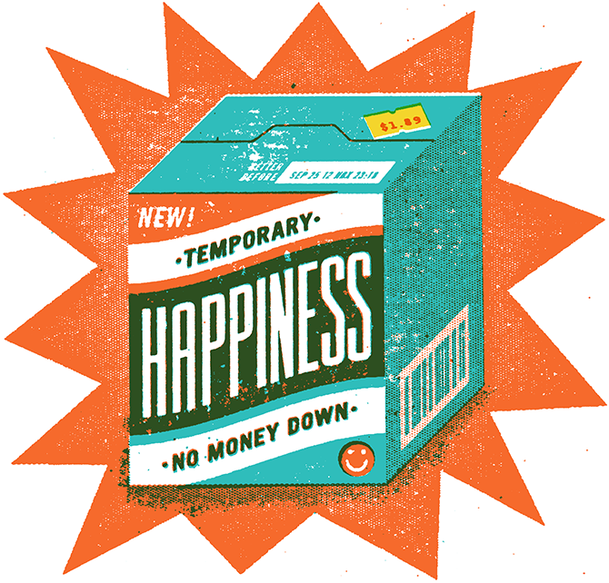 Temporary Happiness available for sale! aka prozac!