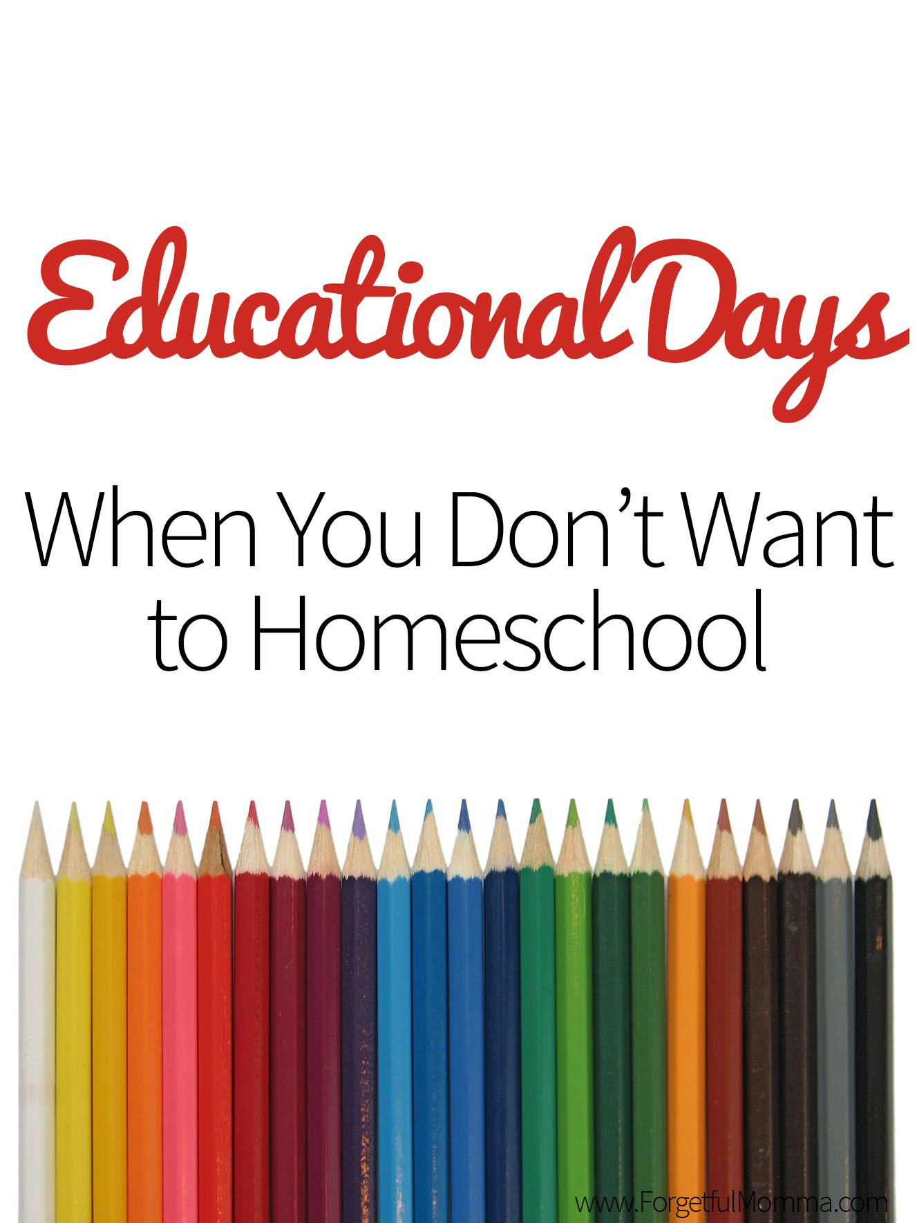 Educational Days When You Don't Want to Homeschool is part of Homeschool encouragement, Homeschool, Homeschool apps, Homeschool mom, Secular homeschool, Homeschool schedule - It's great to have ideas for those educational days when you feel like doing almost anything but school  Everyday is an opportunity for learning whether or not you have scheduled out what you'll be doing that day