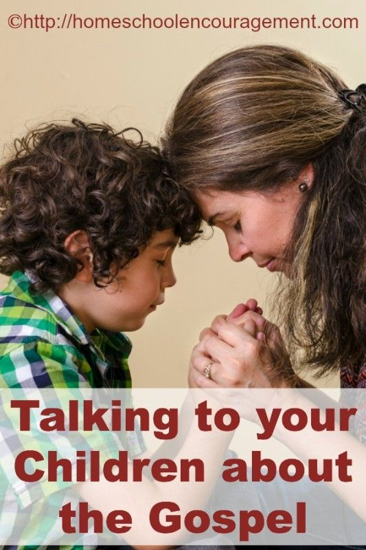 Talking to Your Children About the Gospel #Homeschool Encouragement