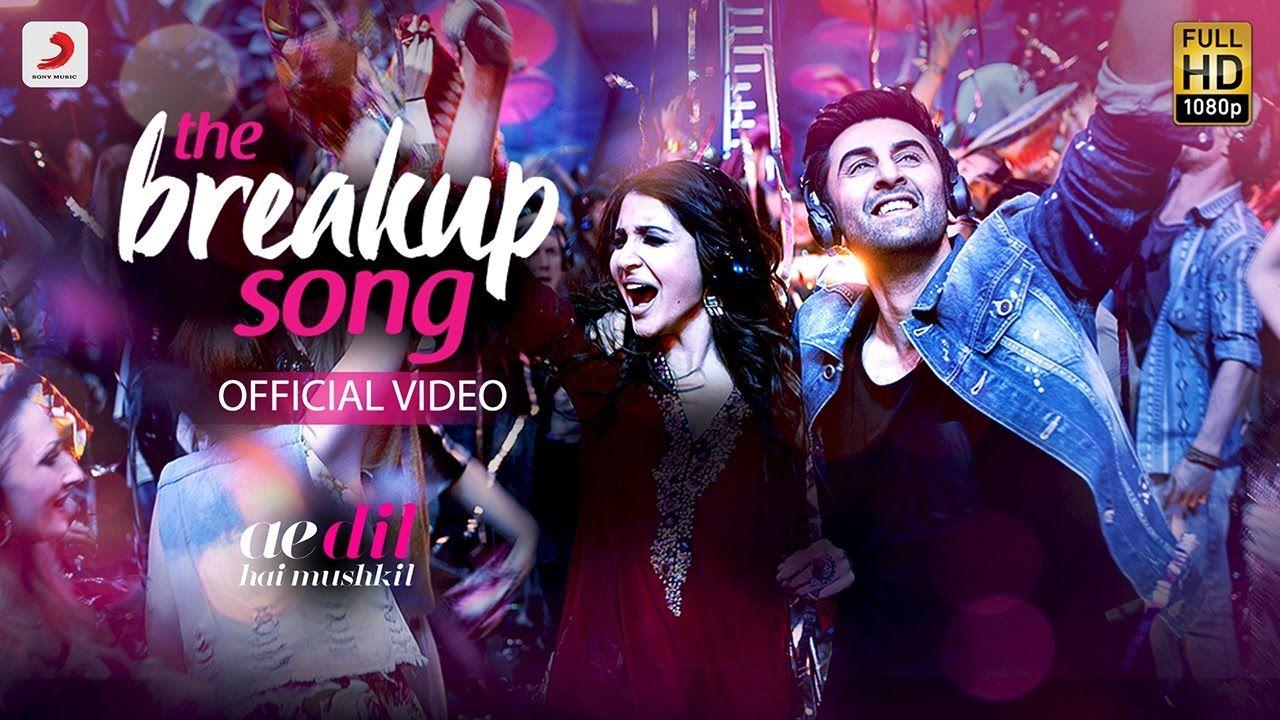 The Breakup Song Ae Dil Hai Mushkil Ranbir Kapoor Anushka Sharma