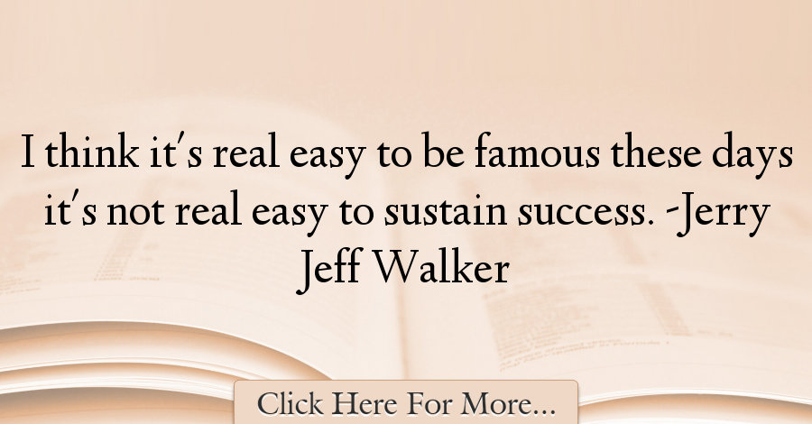 Jerry Jeff Walker Quotes About Famous 21554 Jerry Jeff Walker Famous Quotes Quotes
