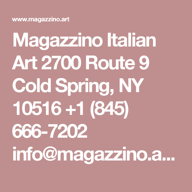 Magazzino Italian Art 2700 Route 9 Cold Spring 40327236793