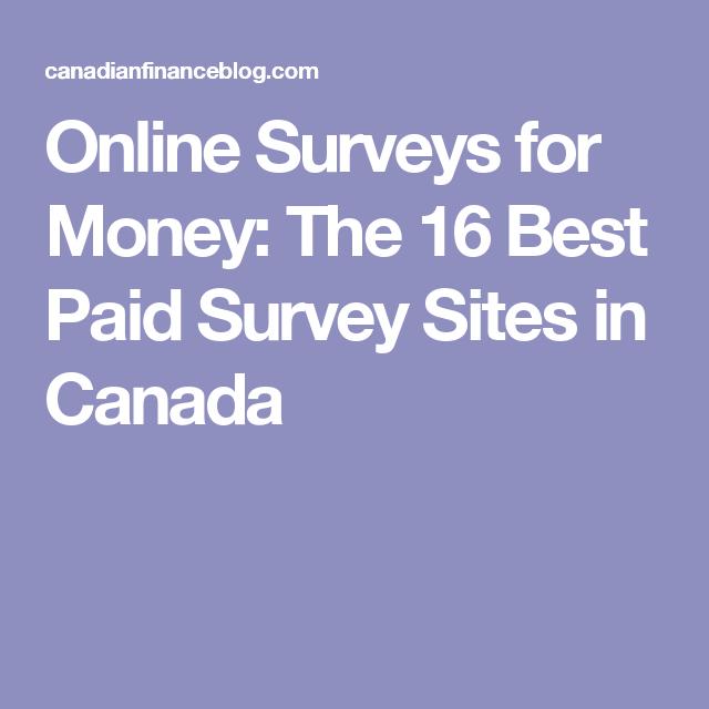 Online Surveys for Money: The 16 Best Paid Survey Sites in Canada ...