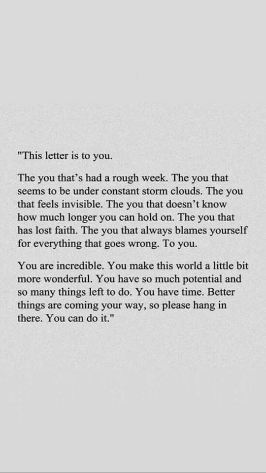 [Image] Better things are coming your way so please hang in there.