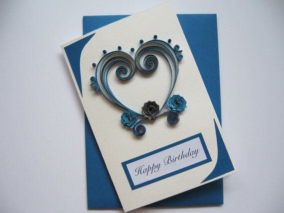 Happy Birthday Card for Lover #quilling #greetingcard