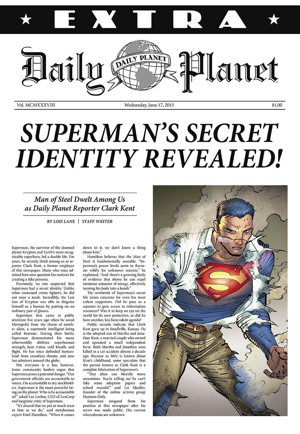 superman's secret identity revealed! by lois lane, daily planet