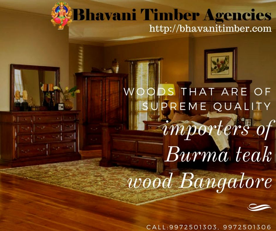 Pin By Bhavani Timber On Importers Of Burma Teak Wood In
