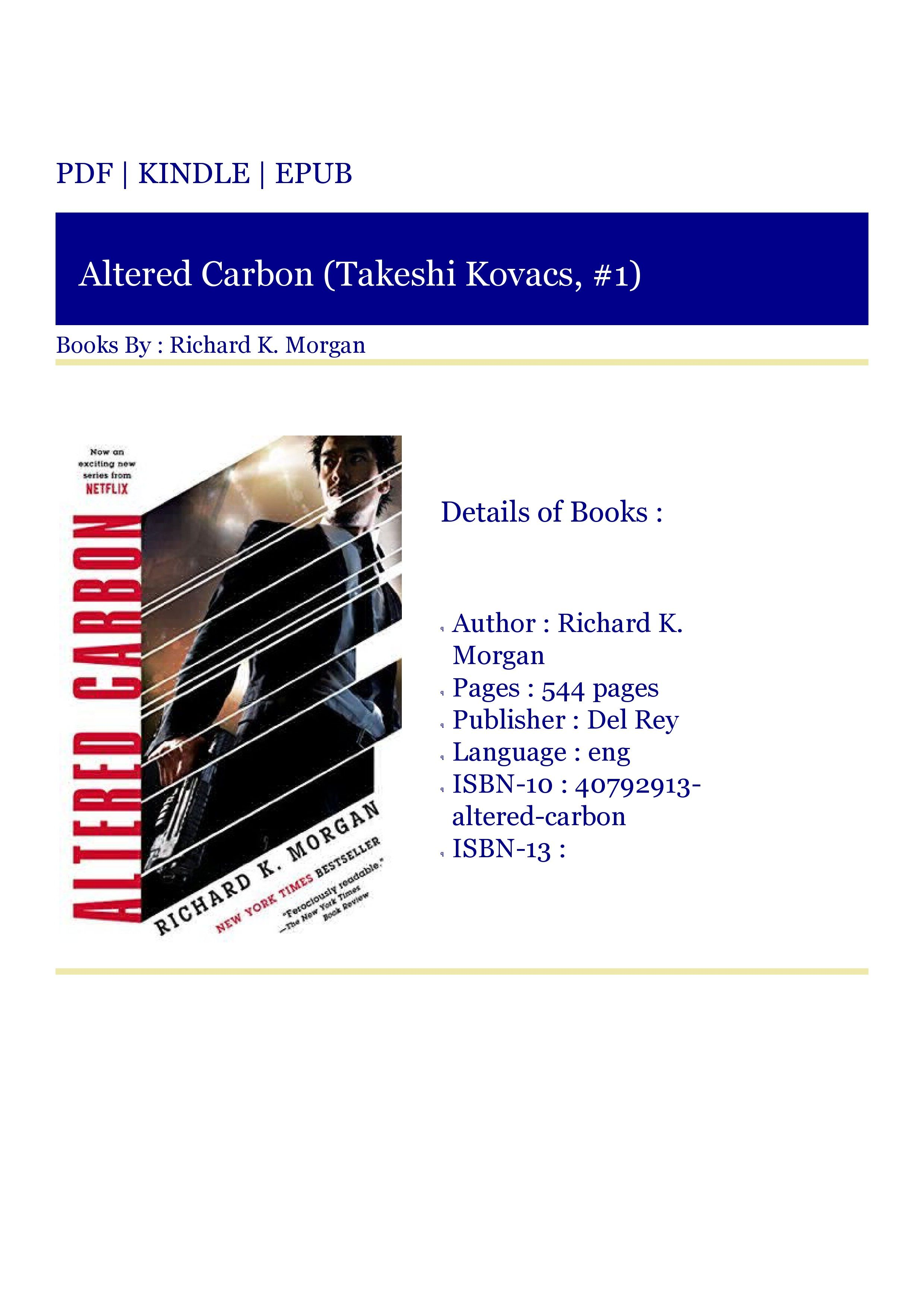 Get Kindle Altered Carbon Takeshi Kovacs 1 In 2020 Altered Carbon Good Books Alters