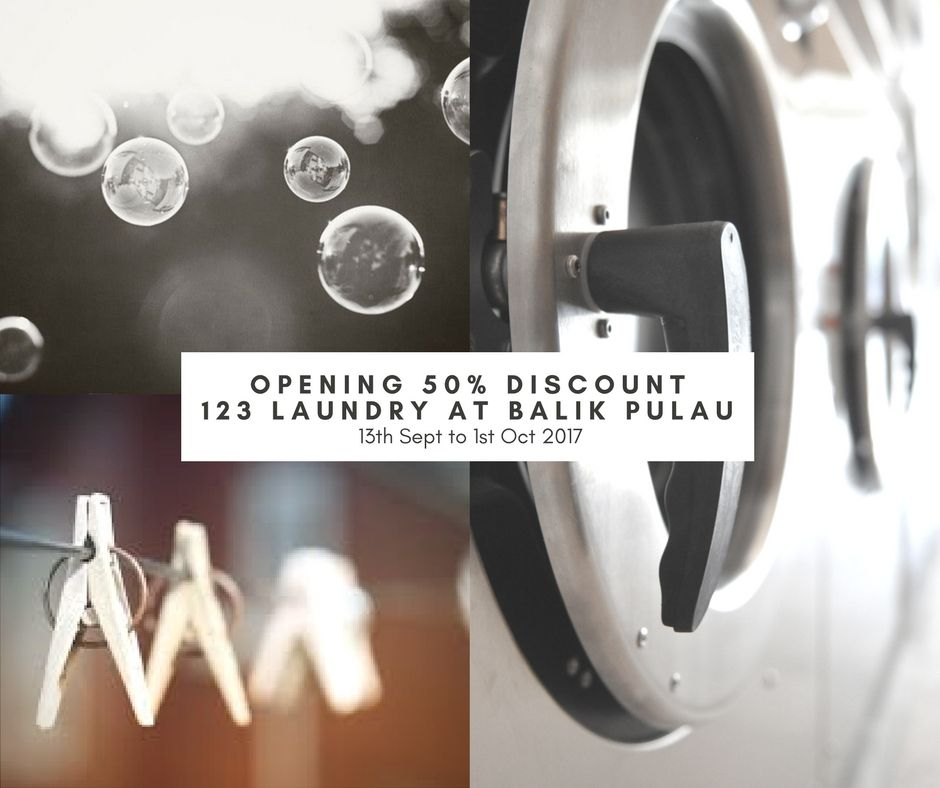 Opening Discount 50 For 10th Branch 123 Laundry At Balik Pulau