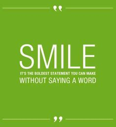 Smile Quotes On Pinterest Smile Keep Smiling Quotes And Smiling Smile Quotes Dental Quotes Quotes About Moving On