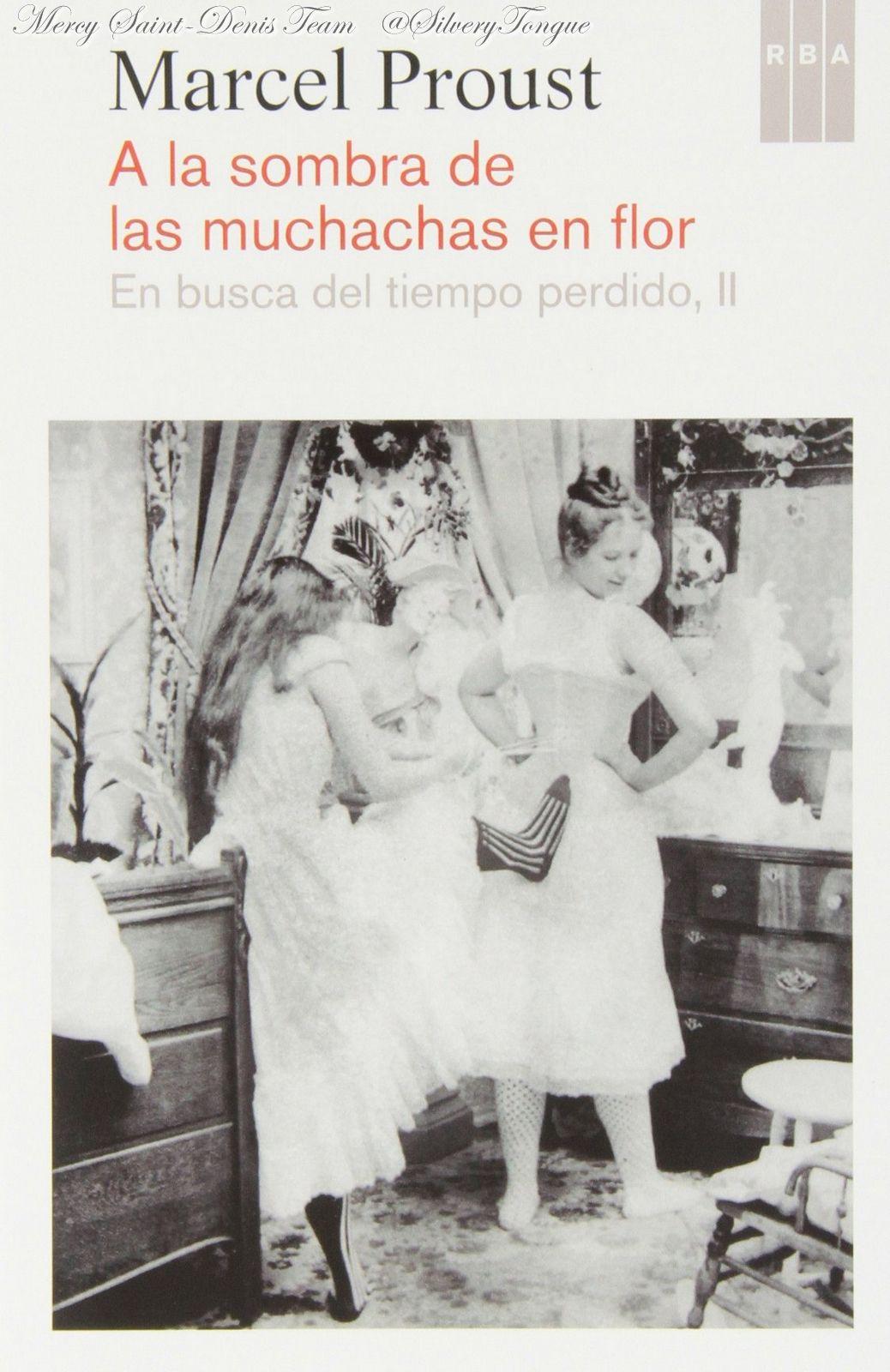 A La Sombra De Las Muchachas En Flor Marcel Proust Marcel Proust Libros Gratis Marcel