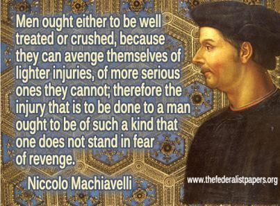 machiavelli s the prince still rings true high life things i m  machiavelli s the prince still rings true high life